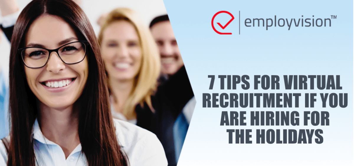 7 tips for virtual recruitment if you are hiring for the holidays